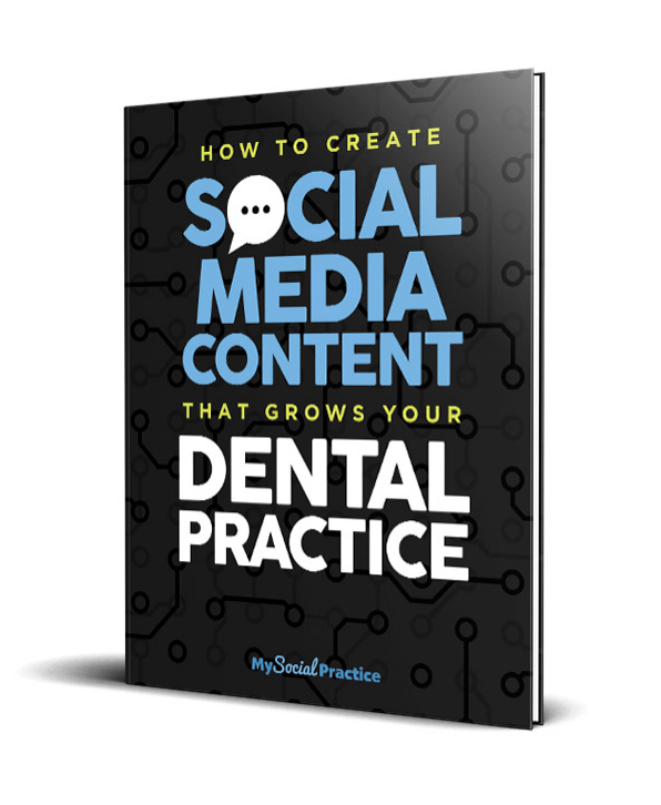 Free ebook: how to create social media content that grows your dental practice